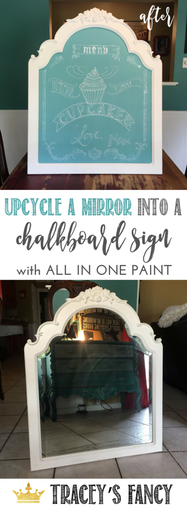 Upcycled Mirror as Painted Chalkboard Sign - Fastest way to paint a chalkboard sign with all in one chalk style paint | Tracey's Fancy