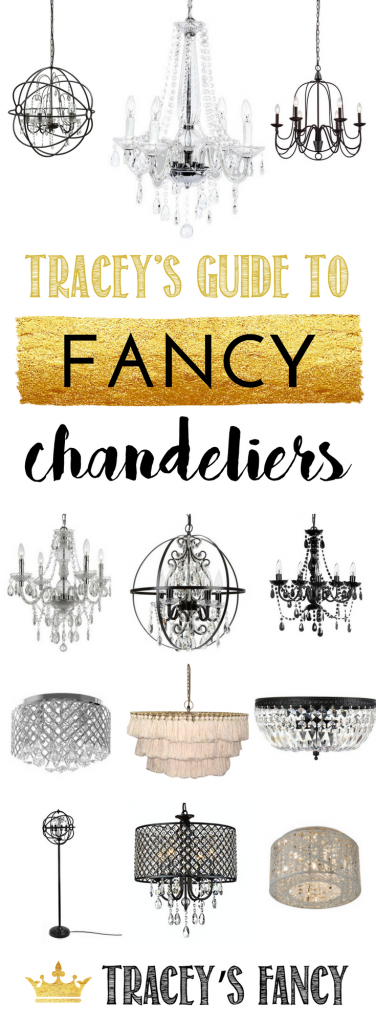Chandelier Guide + Chandelier Ideas + How to pick out a light fixture + Fancy light fixtures + Design + Decor Ideas by Tracey's Fancy