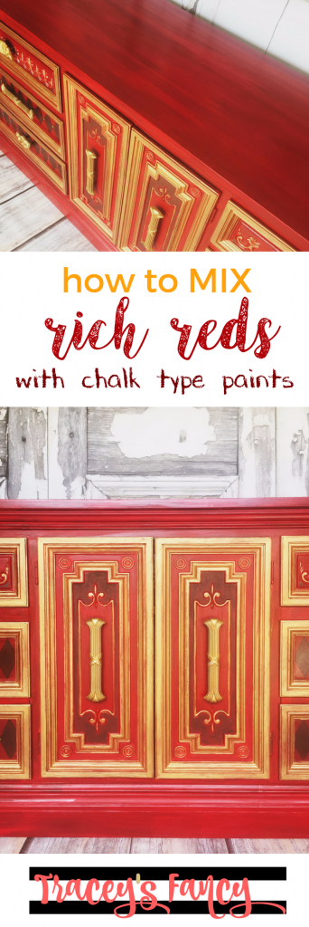 Red and Gold Dresser. How to Mix Rich Bold Reds with Chalk Type Paints | Tracey's Fancy