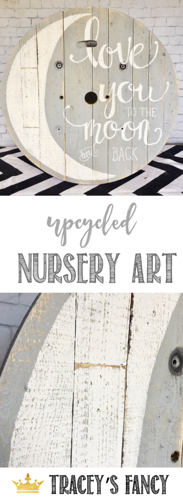 Love you to the Moon and Back Upcycled Cable Spool Art for a Nursery | Painted Nursery Decor & Wall Art by Tracey's Fancy