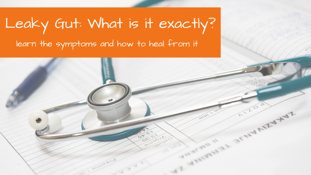 What is leaky gut?  Explanation of symptoms and how to heal! | Tracey Bellion of FitFiftyandFearless.com