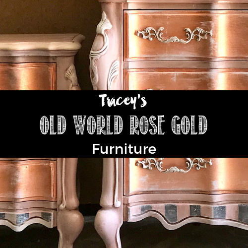 Tracey's Fancy Old World Rose Gold Furniture Painting Tutorial
